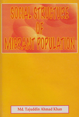 Social Structure of Migrant Population