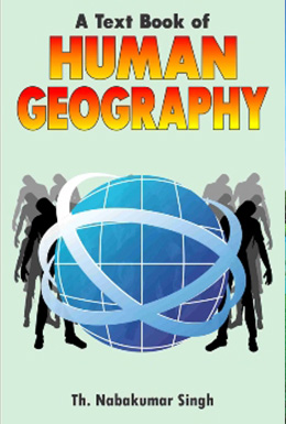 A Text Book of Human Geography