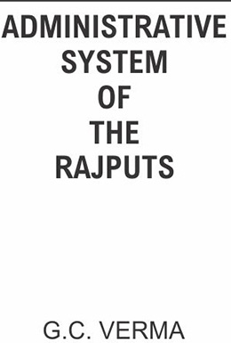 Administrative System of the Rajputs