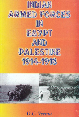 Indian Armed Forces in Egypt and Palestine-1914-1918
