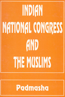 Indian National Congress and the Muslims