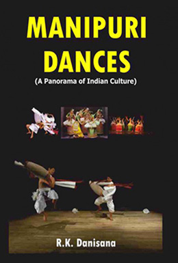 Manipuri Dances (A Panorama of Indian Culture)