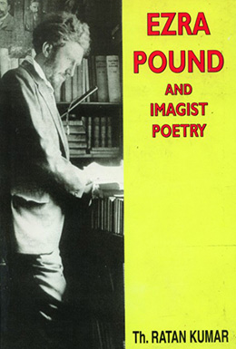 Ezra Pound and the Imagist Poet