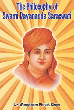 The Philosophy of Swami Dayananda Saraswati