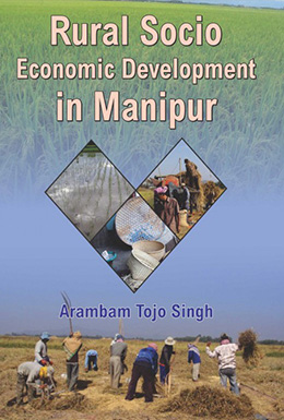 Rural Socio Economic Development in Manipur