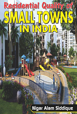 Residential Quality of Small Towns in India