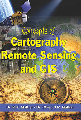 Concepts of Cartography Remote Sensing and GIS