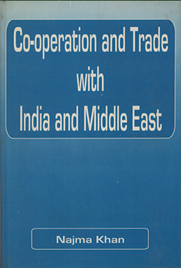 Co-operation and Trade with India and Middle East