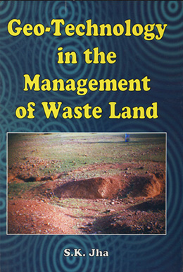 Geo-Technology in the Management of Waste Land