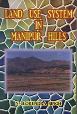 Landuse System in Manipur Hills