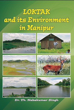 Loktak and Its Environment in Manipur