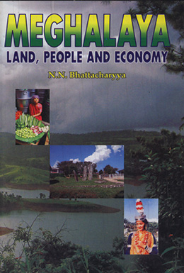 Meghalaya Land, People and Economy