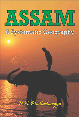 Assam : A Systematic Geography