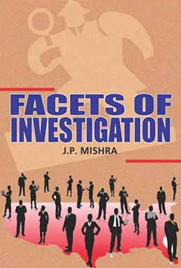 Facets of Investigation