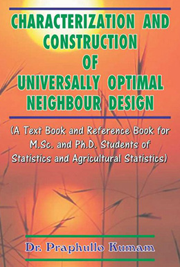 Characterization and Construction of Universally Optimal Neighbour Design